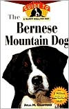Bernese Mountain Dog: An Owner's Guide to a Happy Healthy Pet book written by Julia M. Crawford