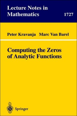 Computing the Zeros of Analytic Functions book written by Peter Kravanja