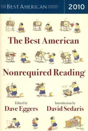 The Best American Nonrequired Reading 2010 book written by Dave Eggers