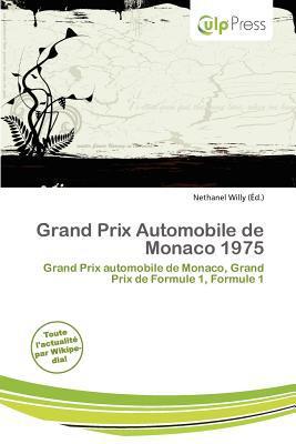 Grand Prix Automobile de Monaco 1975 written by Nethanel Willy