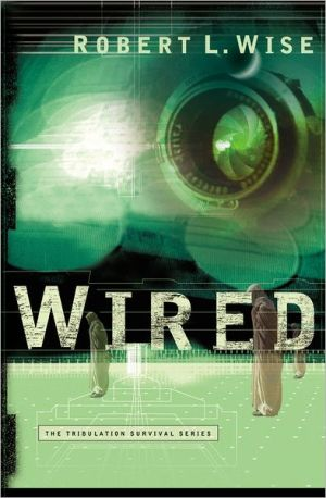 Wired book written by Robert Wise