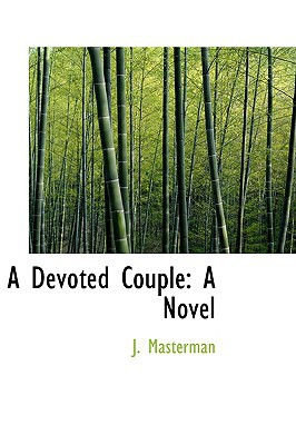 A Devoted Couple written by Masterman, J.