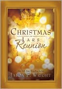 Christmas Jars Reunion book written by Jason F. Wright