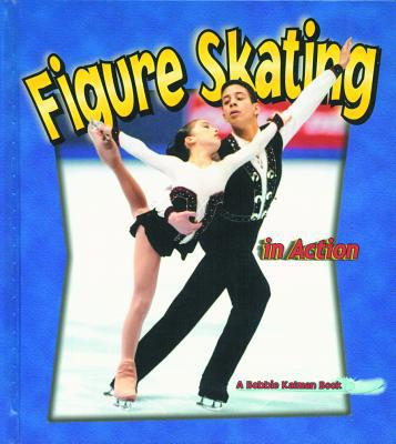 Figure Skating in Action book written by Kate Calder