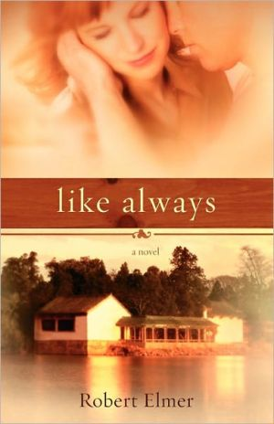 Like Always book written by Robert Elmer