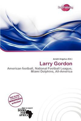 Larry Gordon written by Jerold Angelus