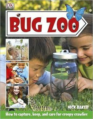 Bug Zoo book written by Dorling Kindersley Publishing Staff