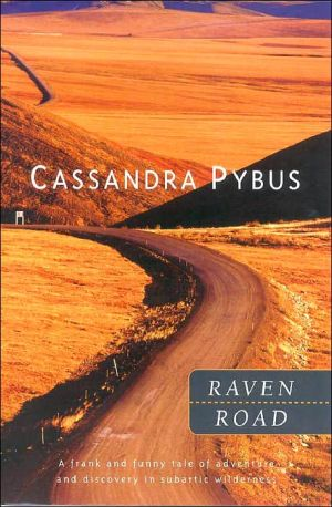 Raven road written by Cassandra Pybus