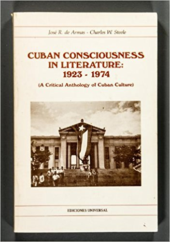 Cuban Consciousness in Literature, 1923-1974 book written by Jose R. De Armas