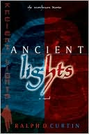 Ancient Lights: The Watchman Diaries book written by Ralph D. Curtin