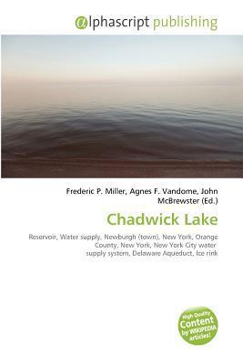 Chadwick Lake written by Frederic P. Miller