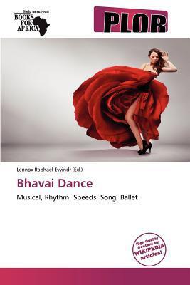 Bhavai Dance written by Lennox Raphael Eyvindr