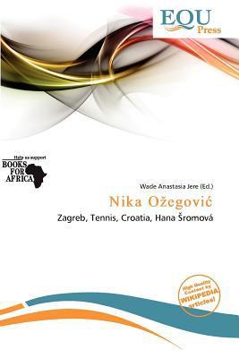 Nika O Egovi written by Wade Anastasia Jere