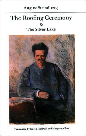 The Roofing Ceremony and the Silver Lake book written by August Strindberg