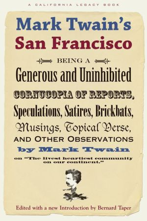 Mark Twain's San Francisco book written by Mark Twain