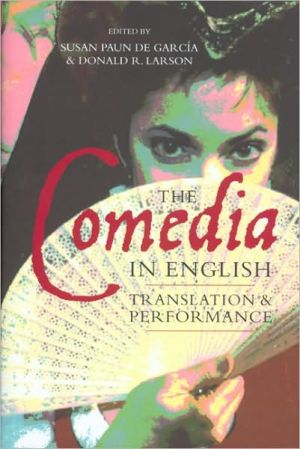 The Comedia in English: Translation and Performance book written by Susan Paun de García