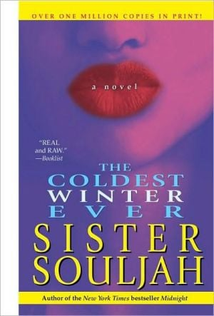 The Coldest Winter Ever book written by Sister Souljah