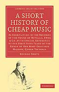 A Short History of Cheap Music (Cambridge Library Collection - Music) written by George Grove