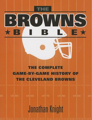 The Browns Bible written by Jonathan Knight