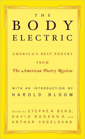 "The Body Electric: America's Best Poetry from ""The American Poetry Review"" book written by Stephen Berg"