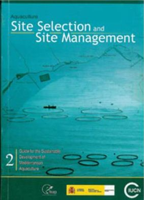Aquaculture Site Selection and Site Management book written by World Conservation Union