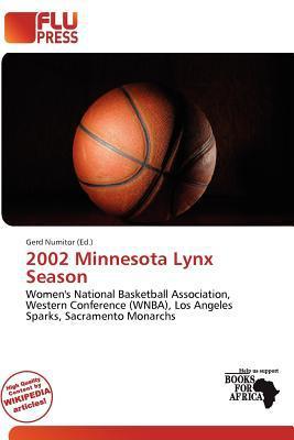 2002 Minnesota Lynx Season written by Gerd Numitor