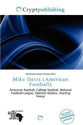 Mike Davis (American Football) written by Hardmod Carlyle Nicolao