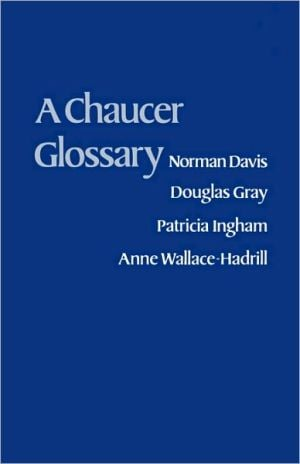 Chaucer Glossary book written by Norman Davis