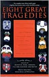 Eight Great Tragedies book written by Sylvan Barnet