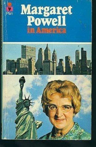 Margaret Powell in America written by Margaret Powell
