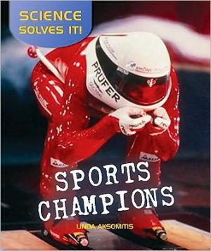 Sports Champions book written by Linda Aksomitis