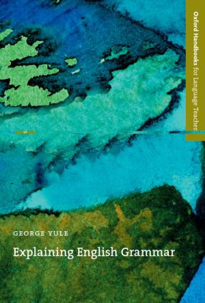 Explaining English Grammar book written by George Yule