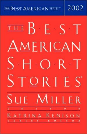 The Best American Short Stories 2002 written by Sue Miller