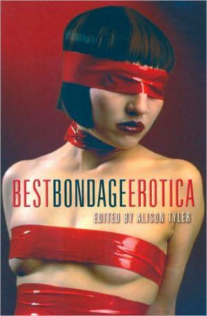 Best Bondage Erotica book written by Alison Tyler
