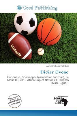Didier Ovono written by Aaron Philippe Toll