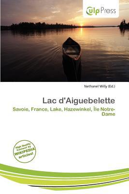 Lac D'Aiguebelette written by Nethanel Willy
