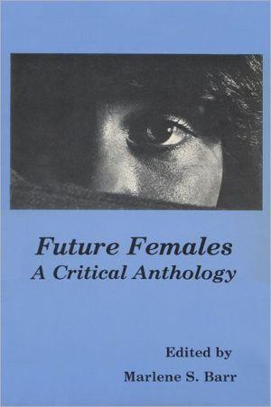 Future females book written by Marleen S. Barr