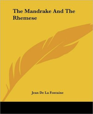 The Mandrake and The Rhemese written by Jean de La Fontaine