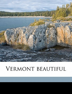 Vermont Beautiful book written by Nutting, Wallace