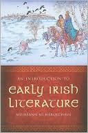 Introduction to Early Irish Literature book written by Muireann Ní Bhrolcháin