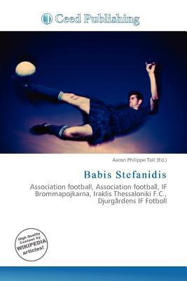 Babis Stefanidis written by Aaron Philippe Toll