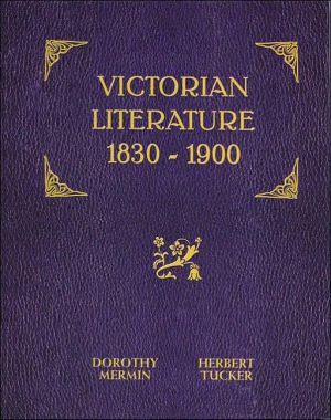 Victorian Literature: 1830-1900 written by Dorothy Mermin