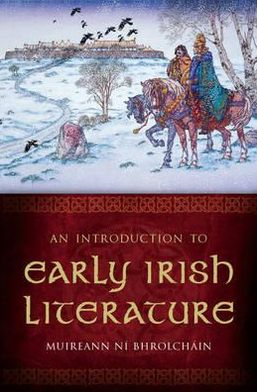 Introduction to Early Irish Literature written by Muireann Ní Bhrolcháin