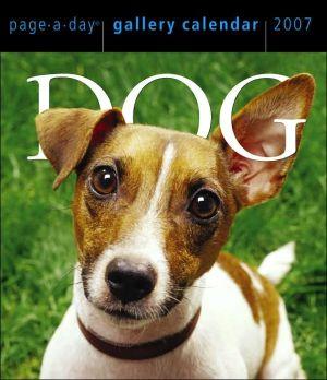 Dog Gallery 2007 Calendar book written by Workman Publishing Company