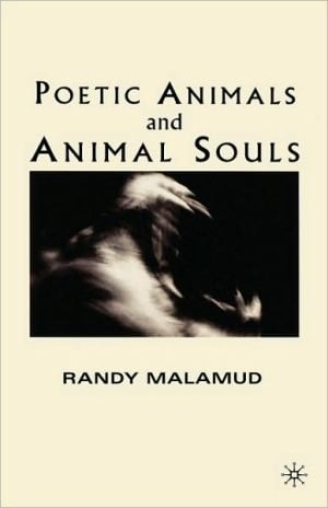 Poetic Animals And Animal Souls book written by Randy Malamud