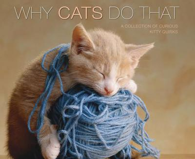 Why Cats Do That (Deluxe Edition) book written by Karen Anderson
