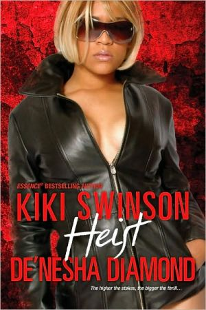 The Heist book written by Kiki Swinson