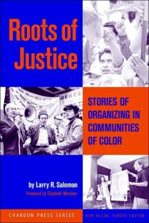Roots Justice Organizing Communities book written by Salomon