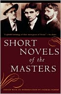 Short Novels Of The Masters book written by Charles Neider