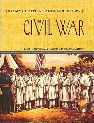 The Civil War book written by Anne Devereaux Jordan with  Virginia Schomp